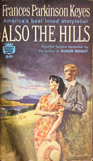 Also the Hills by Frances Parkinson Keyes
