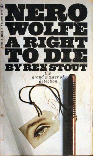 Nero Wolfe a Right to Die by Rex Stout