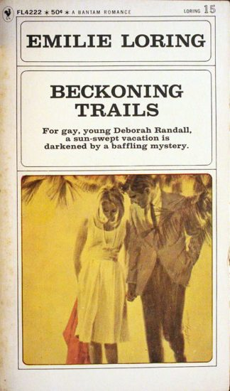 Beckoning Trails by Emilie Loring