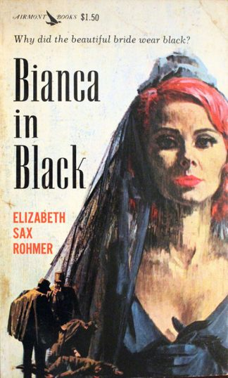 Bianca in Black by Elizabeth Sax Rohmer