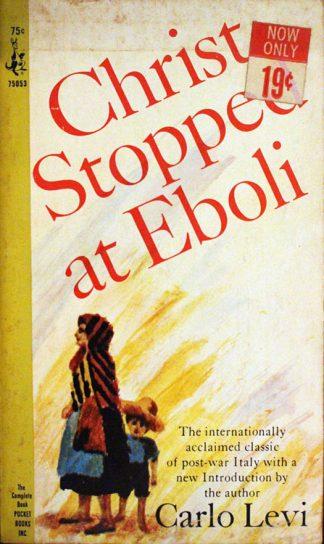 Christ Stopped at Eboli by Carlo Levi