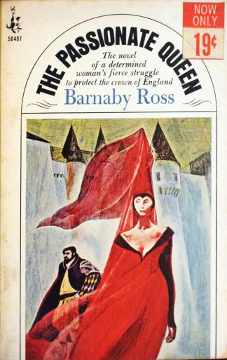The Passionate Queen by Barnaby Ross