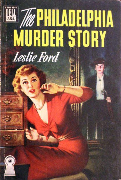 The Philadelphia Murder Story by Leslie Ford