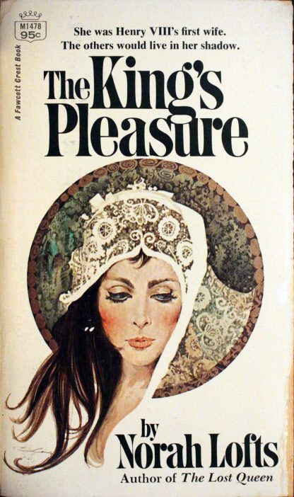 The King's Pleasure by Norah Lofts