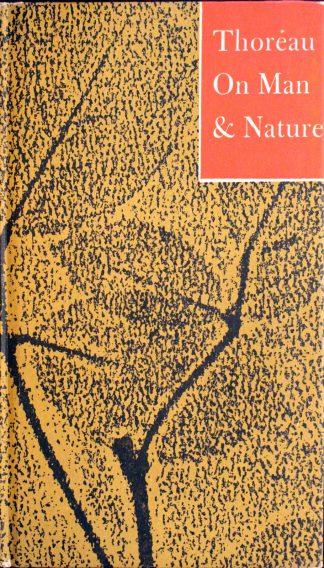 On Man & Nature by Henry David Thoreau