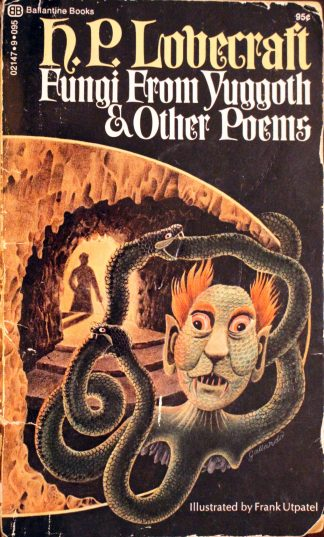 Fungi From Yuggoth & Other Poems by H. P. Lovecraft