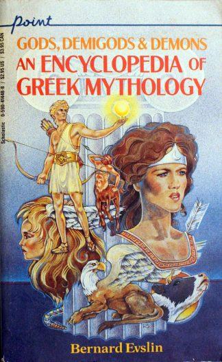 Gods, Demigods & Demons, an Encyclopedia of Greek Mythology