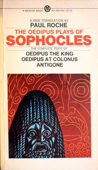 The Oedipus Plays of Sophocles Translated by Paul Roche