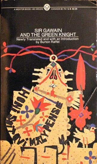 Sir Gawain and the Green Knight Translated by Burton Raffel