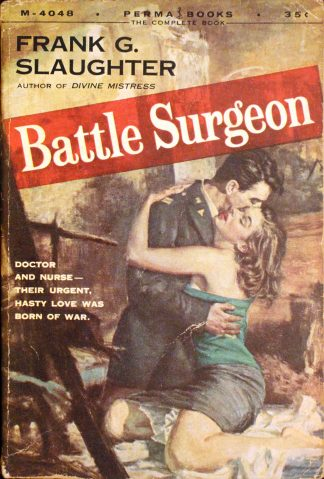 Battle Surgeon by Frank G. Slaughter