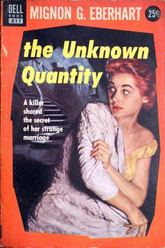 The Unknown Quantity by Mignon G. Eberhart