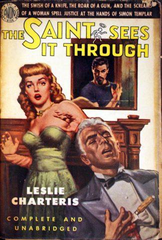 The Saint Sees it Through by Leslie Charteris