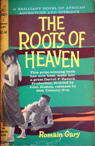 The Roots of Heaven by Romain Gary