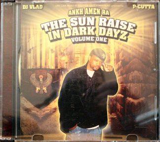 Ankh Amen Ra The Sun Raise in Dark Dayz Volume I