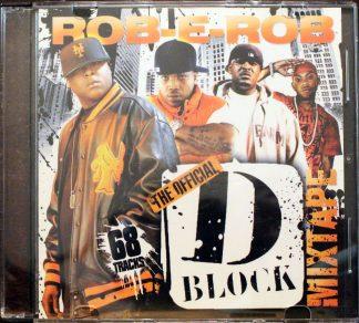 DJ Rob E Rob The Official D Block Mixtape