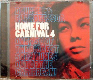 G13 Sound, Double L & El Professor Present Home for Carnival 4