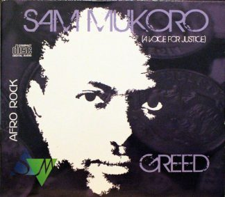 Sam Mukoro A Voice for Justice Afro Rock Greed