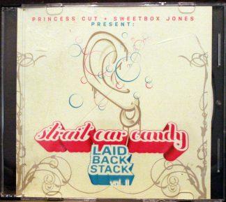 Princess Cut & Sweetbox Jones Present Strait Car Candy Laid Back Stack Volume II