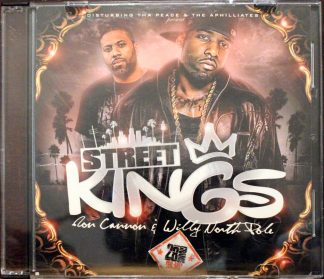 Street Kings Don Cannon & Willy North Pole