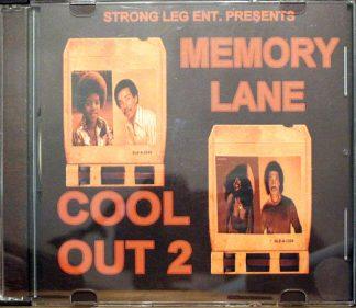 Strong Leg Ent. Presents Memory Lane Cool Out 2