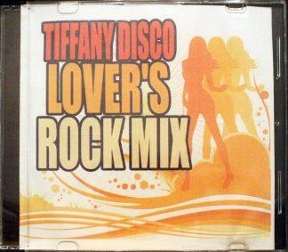 Tiffany Disco Lover's Rock Mix