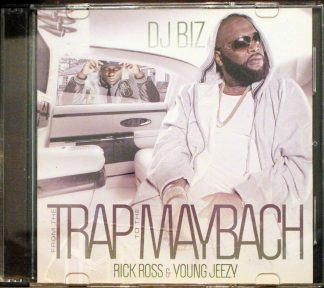 DJ Biz From the Trap to the Maybach Rick Ross & Young Jeezy