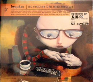 Tweaker The Attraction to All Things Uncertain