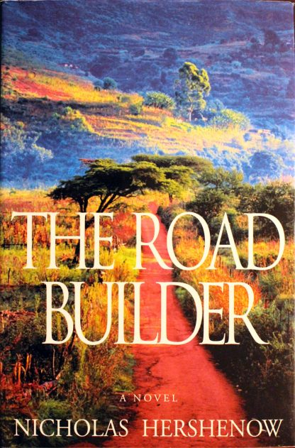 The Road Builder a Novel by Nicholas Hershenow