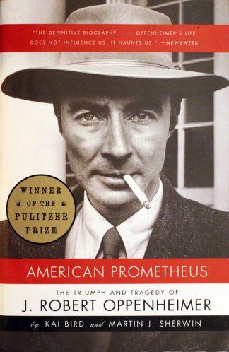 American Prometheus by Kai Bird and Martin J. Sherwin