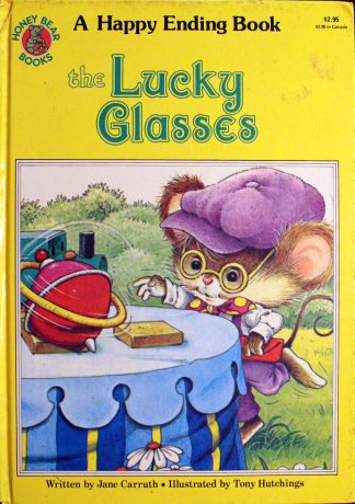 The Lucky Glasses by Jane Carruth & Tony Hutchings
