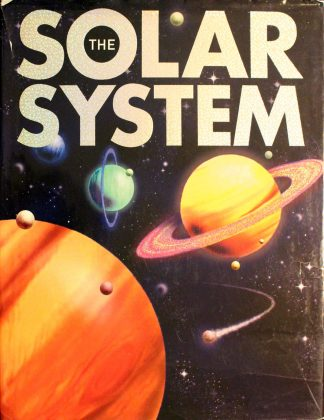 The Solar System by Alexander Gordon Smith