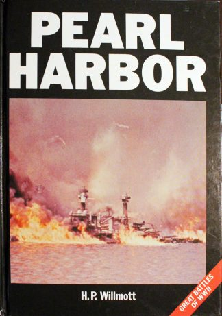 Pearl Harbor by H.P. Willmott