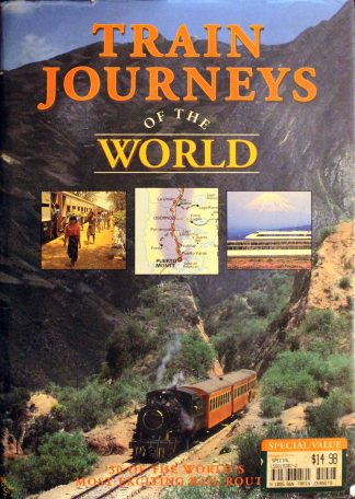 Train Journeys of the World Edited by Susan Gordon