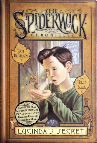 The Spiderwick Chronicles: Lucinda's Secret by Tony DiTerlizzi and Holly Black