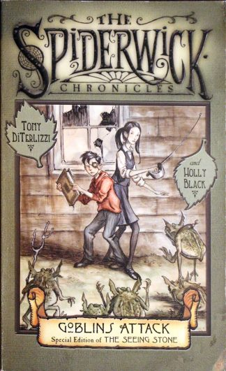 The Spiderwick Chronicles: Goblins Attack by Tony DiTerlizzi and Holly Black
