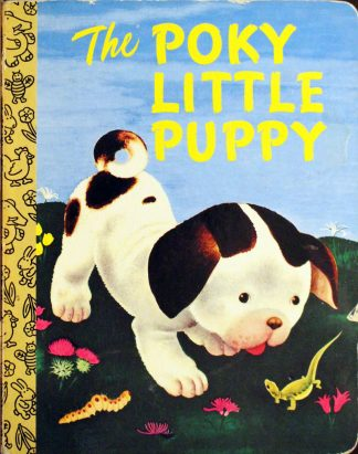 The Poky Little Puppy by Janette Sebring Lowrey and Gustaf Tenggren Abridged Board Book