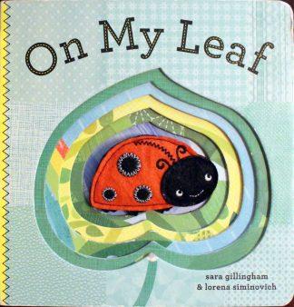 On My Leaf by Sara Gillingham & Lorena Siminovich