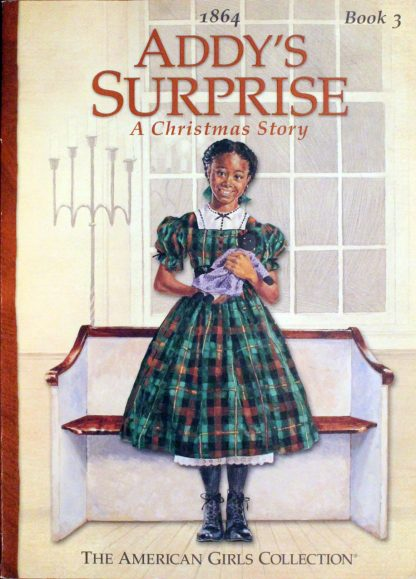 Addy's Surprise A Christmas Story by Connie Porter and Dahl Taylor