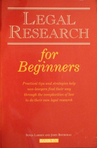 Legal Research for Beginners by Sonja Larsen