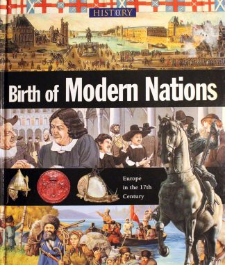 Birth of Modern Nations (History of the World) by John Malam