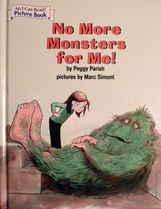 No More Monsters for Me! (I Can Read Level 1) by Peggy Parish (Author), Marc Simont (Illustrator)