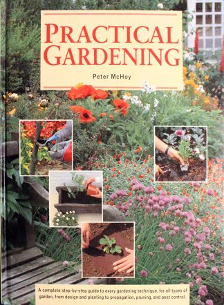 Practical Gardening Hardcover by Peter McHoy