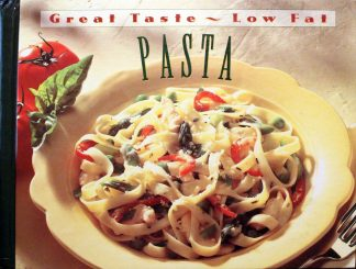 Great Taste - Low Fat Pasta Hardcover by Time Life Books