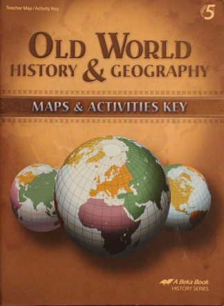 Old World History and Geography Maps and Activities Key by Abeka