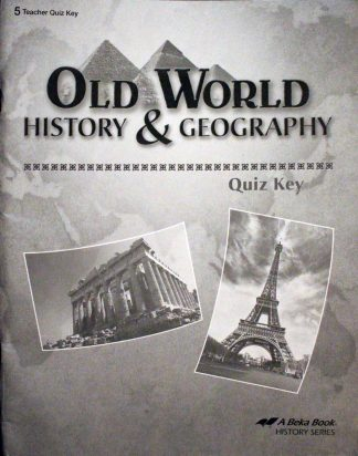 Old World History and Geography Quiz Key by Abeka