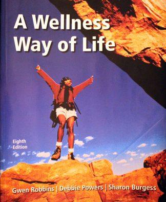 Wellness Way of Life / Edition 8 by Gwen Robbins, Debbie Powers