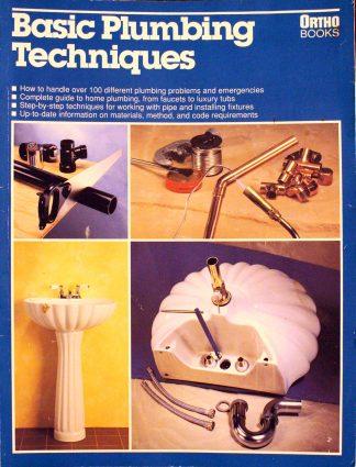 Basic Plumbing Techniques Paperback by Robert Wehrman (Author), James Miller (Editor), Jeffrey Westman (Photographer)