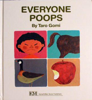Everyone Poops by Taro Gomi (Author), Amanda Mayer Stinchecum (Illustrator)