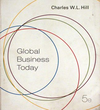 Global Business Today 5th Edition Paperback – 2008 by Charles W. L. Hill