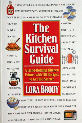 Kitchen Survival Guide Hardcover by Lora Brody